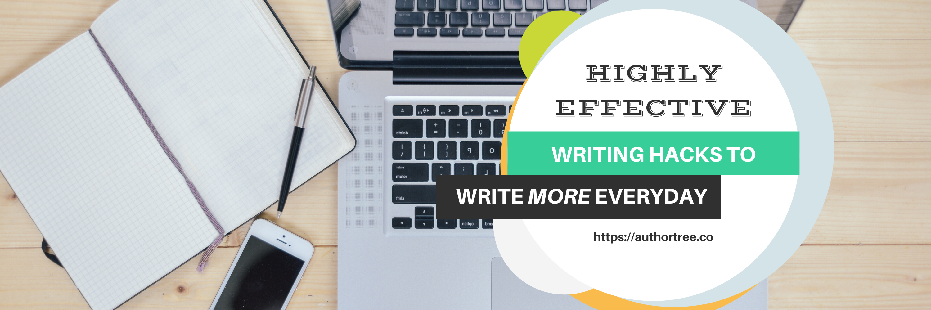 Highly Effective Writing Hacks to Write More Everyday Blog Title